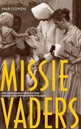Missievaders | Mar Oomen | 9789045032740