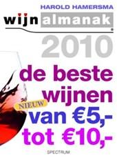 Wijnalmanak de beste wijnen tussen 5 euro en 10 euro / 2010