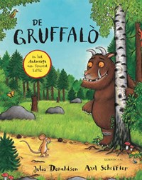 De Gruffalo in het Antwerps van Tourist LeMC | Julia Donaldson |