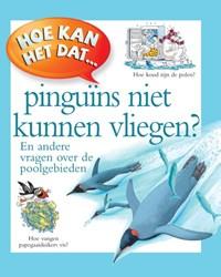 Hoe kan het dat pinguins niet vliegen? | Pat Jacobs |