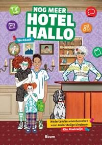 Nog meer Hotel Hallo werkboek   Kim Koelewijn  