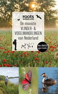 De mooiste vlinder- & vogelwandelingen van Nederland   Roots  