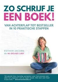 Zo schrijf je een boek! | Esther Jacobs |