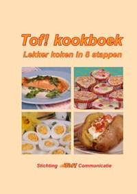 Tof! kookboek   Stichting Tof! Communicatie  