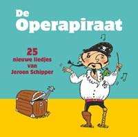 De Operapiraat | Jeroen Schipper |