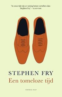 Een tomeloze tijd | Stephen Fry |