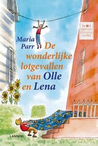 De wonderlijke lotgevallen van Olle en Lena | Maria Parr |