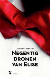 Negentig dromen van Elise | Lucinda Carrington |