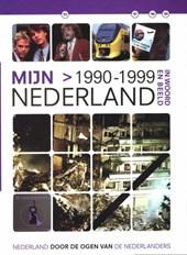Bart Kin & Angelique van der ( red. ) Laan - Mijn Nederland  1990-1999