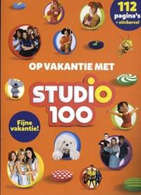 Op vakantie met Studio 100   Gert Verhulst  