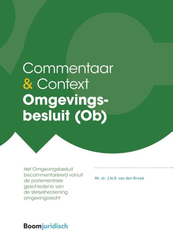 Commentaar & Context Omgevingsbesluit