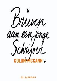 Brieven aan een jonge schrijver | Colum McCann |