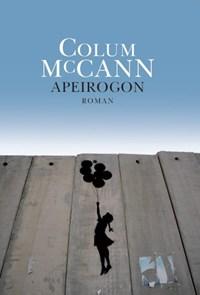 Apeirogon | Colum McCann |