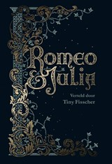 Romeo & Julia | Tiny Fisscher | 9789463492508