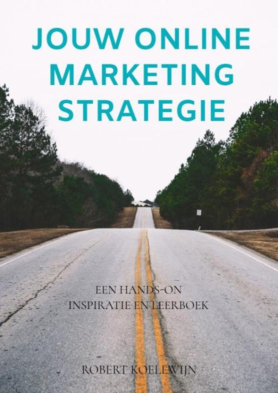 Jouw online marketing strategie