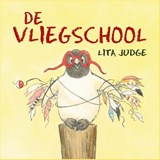 De vliegschool | Lita Judge |