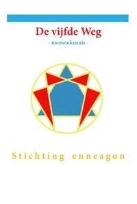 De vijfde weg | Stichting Enneagon |