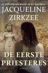 De eerste priesteres | Jacqueline Zirkzee |