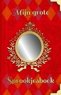Mijn grote sprookjesboek   Witte Leeuw  