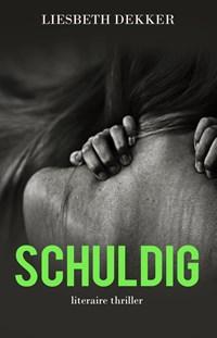 Schuldig | Liesbeth Dekker |