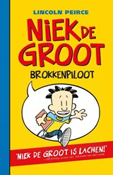 Niek de Groot brokkenpiloot | Lincoln Peirce | 9789026129131