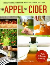 Van appel tot cider | April White ; Stephen Wood |