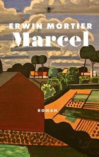 Marcel | Erwin Mortier |