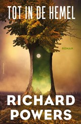 Tot in de hemel | Richard Powers | 9789025452773