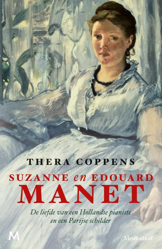 Suzanne en Edouard Manet | Thera Coppens | 9789029088565