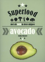 Superfood: avocado | Linda Shearer | 9789059408197