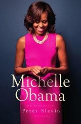 Michelle Obama | Peter Slevin | 9789000359271