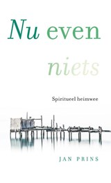 Nu even niets | Jan Prins | 9789020213546