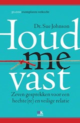 Houd me vast | Sue Johnson | 9789021552903