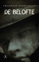 De belofte | Friedrich Dürrenmatt | 9789025308469