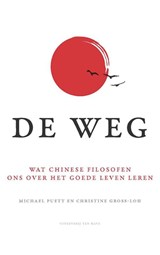 De weg | Michael Puett ; Christine Gross-Loh | 9789025904159