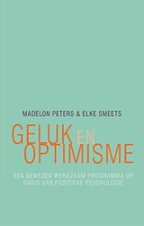 Geluk en optimisme | Madelon Peters ; Elke Smeets | 9789057124884