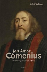 Jan Amos Comenius | H.E.S. Woldring | 9789460361999