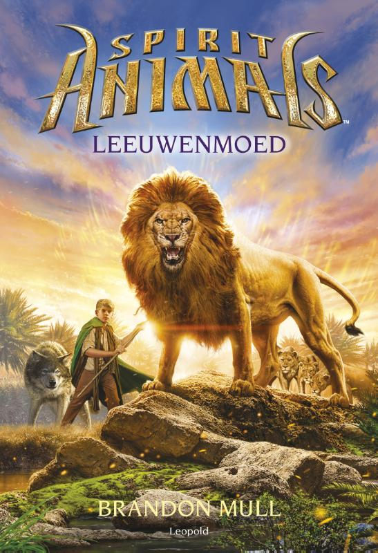 Spirit Animals 6 - Leeuwenmoed | Brandon Mull ; Eliot Schrefer | 9789025872267