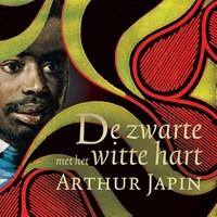 De zwarte met het witte hart | Arthur Japin |