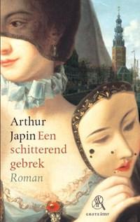 Een schitterend gebrek (grote letter) | Arthur Japin |