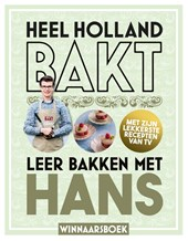 Heel Holland Bakt - Leer bakken met Hans