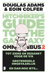 The hitchhiker's Guide to the Galaxy - omnibus 2 | Douglas Adams ; Eoin Colfer |