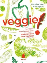Veggie! | Hugh Fearnley-Whittingstall & Arianne Raamstijn | 9789023014669