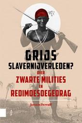 Grijs slavernijverleden?