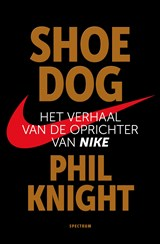 Shoe Dog | Phil Knight | 9789000351480