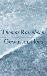 Gewassen vlees | Thomas Rosenboom | 9789021436173