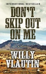 Don't Skip Out on Me | Willy Vlautin |