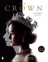 The crown | Robert Lacey | 9789022582213