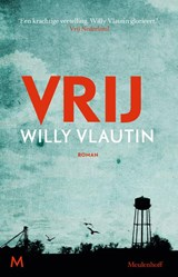 Vrij | Willy Vlautin | 9789029090315