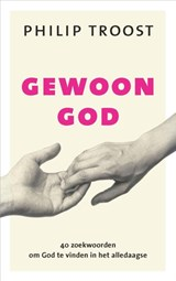 Gewoon God | Philip Troost | 9789043528009